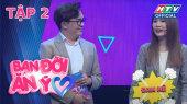 Bạn Đời Ăn Ý Mùa 2 Tập 02 : Khánh Đặng thừa nhận nhìn mặt Thanh Trần không thể khóc được