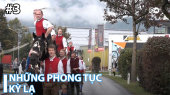 Những Phong Tục Kỳ Lạ Tập 03 : Alpine Cowboys in Austria – Harvest Festival with Whips and Trumpets