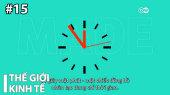 Thế Giới Kinh Tế Tập 15 : The cruel rule of the clock