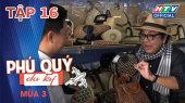 Phú Quý Du Ký Mùa 3 Tập 16 : Làng nghề đan cỏ bàng Kiên Giang