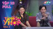 Tâm Đầu Ý Hợp Mùa 2 Tập 23 : Vợ chồng NSƯT Kim Tử Long vẫn bất đồng chuyện chăm con