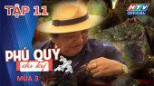 Phú Quý Du Ký Mùa 3 Tập 11 : Con Chù Ụ ở rừng ngập mặn Duyên Hải - Trà Vinh