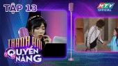 Thanh Âm Quyền Năng Tập 13 : Đội trưởng Hoàng Sơn - Khánh Vân chia sẻ cách giữ giọng