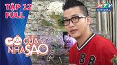 Gõ Cửa Nhà Sao Mùa 2 Tập 12 : Gõ cửa nhà MC Hoàng Rapper
