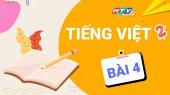 Lớp 2 Chăm Ngoan - Tiếng Việt Bài 4 : Ôn kỹ năng viết, kết hợp nhắc tư thế ngồi viết, cách cầm bút đặt vở - Phần 2