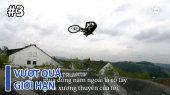 Vượt Quá Giới Hạn Tập 03 : Slopestyle - Limitless Tricks With a Dirt Jump Bike