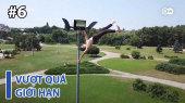 Vượt Quá Giới Hạn Tập 06 : Pole Dancing - By Next-level Athlete Dimitry Politov