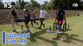Vượt Quá Giới Hạn Tập 05 : Farm Fitness - Working Out With Tires And Hay