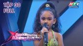Người Hùng Của Những Ngôi Sao Tập 30 : Công chúa Ấn Độ làm ngây ngất ban giám khảo