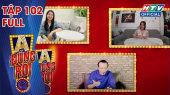 A Đúng Rồi Tập 102 : Đôi bạn thân Kha Ly - Tú Vi chơi giải đố
