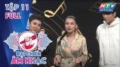 Đại Chiến Âm Nhạc  Tập 11 : Thái Trinh, Bùi Công Nam, Samual An mặc đẹp để chơi đẹp