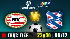 Trực tiếp :  PSV vs HEERENVEEN
