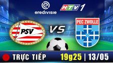 Trực tiếp : PSV vs PEC ZWOLLE