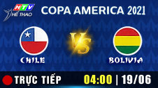 Trực tiếp :  CHILE vs BOLIVIA