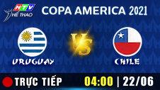 Trực tiếp :  URUGUAY vs CHILE