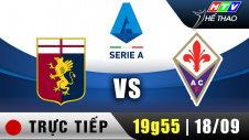 Trực tiếp : Giải Serie A - Genoa vs Fiorentina