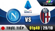 Trực tiếp : Giải Serie A - Napoli vs Bologna
