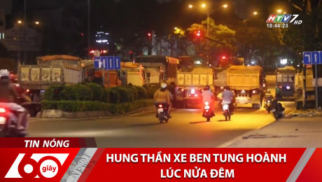 Xem Clip Hung Thần Xe Ben Tung Hoành Lúc Nửa Đêm HD Online.