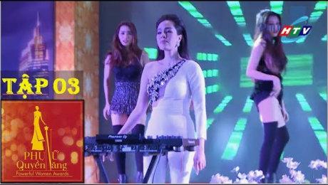 Xem Show TV SHOW Phụ Nữ Quyền Năng Tập 03 : Á Hậu Tố Uyên, Tú Anh HD Online.