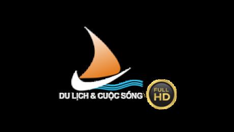 HTVC Du Lịch Và Cuộc Sống (Full HD 1080)