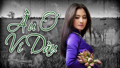 Xem Phim Hình Sự - Hành Động  Ầu Ơ Ví Dầu HD Online.