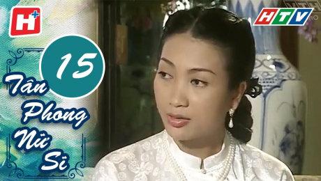 Xem Phim Hình Sự - Hành Động  Tân Phong Nữ Sĩ Tập 15 HD Online.
