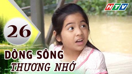 Xem Phim Tình Cảm - Gia Đình Dòng Sông Thương Nhớ Tập 26 HD Online.