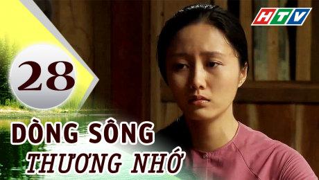Xem Phim Tình Cảm - Gia Đình Dòng Sông Thương Nhớ Tập 28 HD Online.