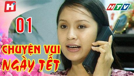 Xem Phim Hình Sự - Hành Động  Chuyện Vui Ngày Tết Tập 01 HD Online.