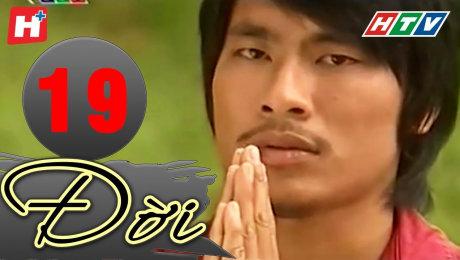 Xem Phim Tình Cảm - Gia Đình Đời Tập 19 HD Online.
