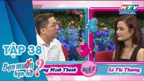 Xem Show TV SHOW Bạn Muốn Hẹn Hò Tập 38 : Anh không cao nhưng trời sập anh đỡ được HD Online.