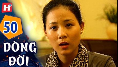 Xem Phim Tình Cảm - Gia Đình Dòng Đời Tập 50 HD Online.