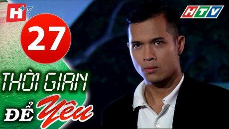Xem Phim Tình Cảm - Gia Đình Thời Gian Để Yêu Tập 27 HD Online.