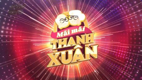 Xem Show TV SHOW Mãi Mãi Thanh Xuân Mùa 2 HD Online.