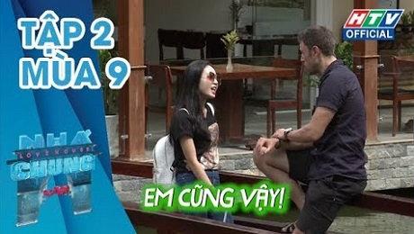 Xem Show TRUYỀN HÌNH THỰC TẾ Ngôi Nhà Chung Mùa 9 Tập 02 : Buổi hẹn hò bắt cặp đầu tiên HD Online.