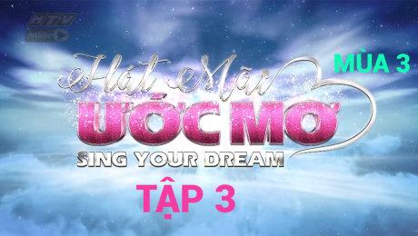 Xem Show TV SHOW Hát Mãi Ước Mơ Mùa 3 Tập 03 : Tố My, Hạ Trâm quyên góp cho ca mổ thận của người mẹ đơn thân HD Online.