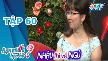 Xem Show TV SHOW Bạn Muốn Hẹn Hò Tập 60 : Em tuổi Dần, mà em hiền như con mèo HD Online.