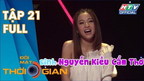Xem Show TV SHOW Đối Mặt Thời Gian Tập 21 : Quyết định táo bạo của Nguyễn Kiều Cẩm Thơ HD Online.