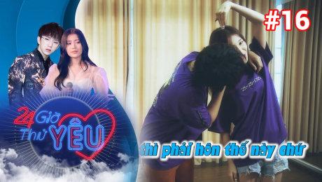 Xem Show TV SHOW 24h Thử Yêu Tập 16 : HAN SARA - Khi yêu nhau thì chấp nhận tật xấu và tốt của nhau HD Online.