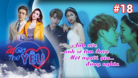 Xem Show TV SHOW 24h Thử Yêu Tập 18 : DJ Trang Moon và Dũng Bino - Em sẽ là người con gái đặc biệt của anh sau này HD Online.