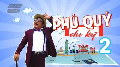 Xem Show TRUYỀN HÌNH THỰC TẾ Phú Quý Du Ký Mùa 2 HD Online.