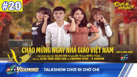 Xem Show HTVC GAMING Talkshow Chơi đi chờ chi số 20 HD Online.