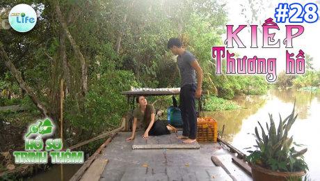 Xem Show TV SHOW Hồ Sơ Trinh Thám Tập 28 : Kiếp thương hồ HD Online.