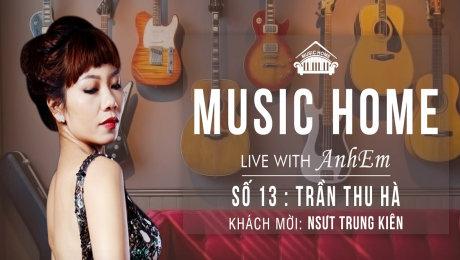 Music Home số 13 - Trần Thu Hà