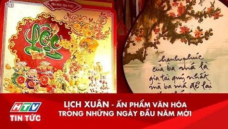 Xem Clip Lịch Xuân - Ấn Phẩm Văn Hóa Trong Những Ngày Đầu Năm Mới HD Online.