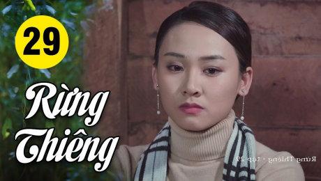 Xem Phim Hình Sự - Hành Động  Rừng Thiêng Tập 29 HD Online.