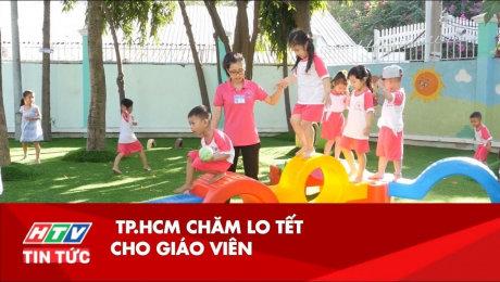 Xem Clip TP.HCM : Chăm Lo Tết Cho Giáo Viên HD Online.