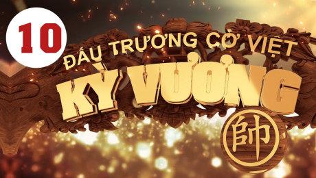 Xem Show HTVC GAMING Kỳ Vương Đấu Trường Cờ Việt Tập 10 HD Online.