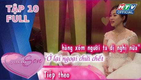 Xem Show TV SHOW Vợ Chồng Son 2020 Tập 10 : Vợ trẻ thất vọng trong buổi hẹn đầu tiên với Dương Ngọc Thái HD Online.