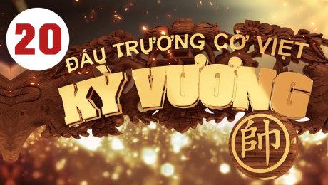 Xem Show HTVC GAMING Kỳ Vương Đấu Trường Cờ Việt Tập 20 HD Online.